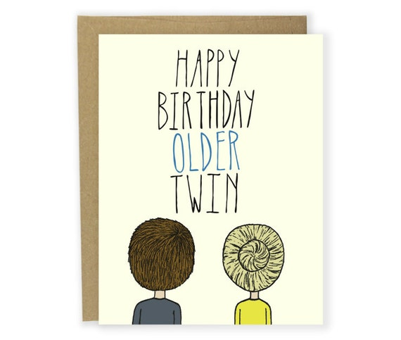 Birthday Card Happy Birthday Older Twin Twins Birthday