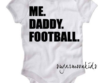 new* ME. DADDY. FOOTBALL