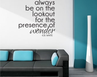 Wall Decal Quote Presence of Wonder E.B. White - Vinyl Wall Words
