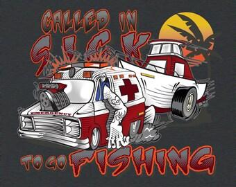 Fishing Shirt Mens Fishing Tee Called in Sick Guys Hot Rod Tshirt Racing T-Shirt Large Xlarge 2X 3X Fathers Day Dad Boating Camping Crew