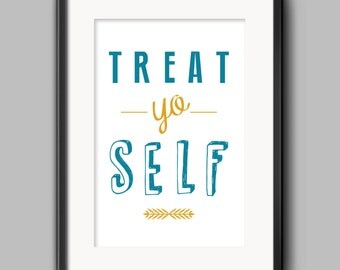 Treat-Yo-Self Typography Quote Poster