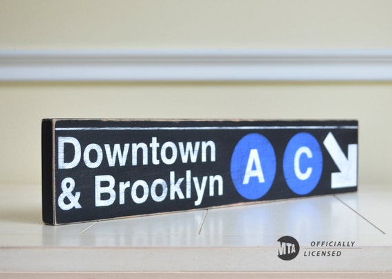 Downtown & Brooklyn A C Line Distressed Subway Sign - Hand Painted on Wood