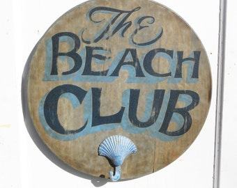 Beach Club  Sign, hand painted, original, wooden functional art ZTS W B