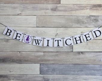 Halloween Banner - Be Witched - Party Decoration