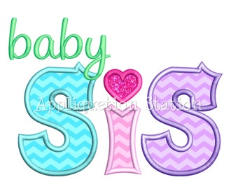 Baby Sis Applique Machine Embroidery Design sister little sibling INSTANT DOWNLOAD
