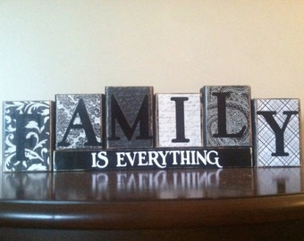 FAMILY IS EVERYTHING Wood Blocks / Wood Sign / Home Decor / Fireplace mantel or bookshelf decor