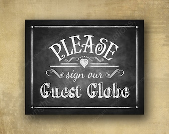 PRINTED Please sign our guest GLOBE Wedding sign, chalkboard sign print, wedding signage, guest book alternative sign, wedding guestbook