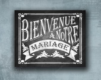 Welcome to our Wedding - Bienvenue a Notre Mariage - French wedding sign - Rustic Rose Collection  professionally printed