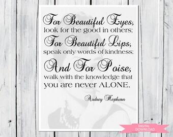 Audrey Hepburn quote: For beautiful eyes... 8x10 PDF Digital Download