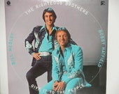 The Righteous Brothers - Give It To the People - Bill Medley - Bobby Hatfield - Haven Records 1974 - Vintage Vinyl LP Record Album