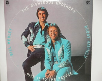 """The Righteous Brothers - Give It To the People - """"Rock & Roll Heaven"""" - Bill Medley - Bobby Hatfield - Haven 1974 - Vinyl LP Record Album"""