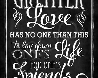 Scripture Art - John 15:13 Chalkboard Style