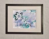Imagine Inspirational Flower Art; Fantasy Original Flower Power Painting;  Fantasy Mixed Media