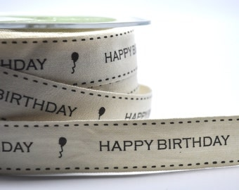 HAPPY BIRTHDAY 5 yards cotton ribbon - trim - party favor - scrapbooking - gift wrap - cardmaking
