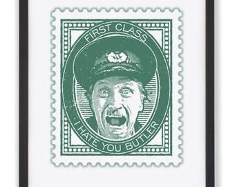 I HATE YOU Butler - 50 x 40cm Blakey Stamp Print