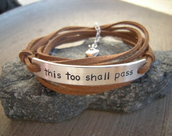 This too shall pass bracelet, Comforting quote bracelet, Wrap bracelet,  Personalize it with your quote bracelet, motivational bracelet