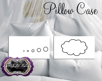 Personalized Thought Bubble Pillowcases
