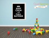 "Batman Printable Art, Batman Print ""Keep Calm & Call Batman"" Nursery decor, baby nursery art. boys Nursery, typographic print, 5x7"" PDF"