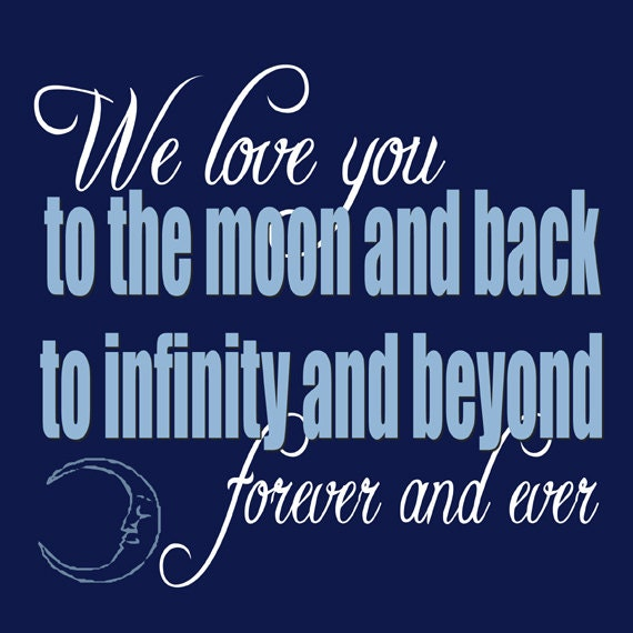 I Miss You To The Moon And Back Quotes: Items Similar To We Love You To The Moon And Back, To
