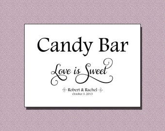 Printable Candy Bar Wedding Sign / Digital Wedding Candy Bar Sign / Love is Sweet