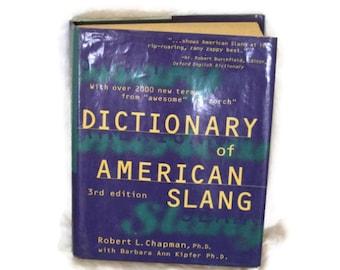 slang, 1990s dictionary, Dictionary, Dictionary of American Slang, English Slang, by Robert L Chapman, hard back dictionary, hard back book
