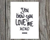 DIGITAL DOWNLOAD Gossip Girl You Know You Love Me Print