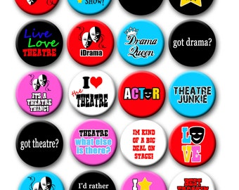 Drama Acting Theatre Performing Arts theme Pin Back Button Party Favors  1.25 inch Buttons