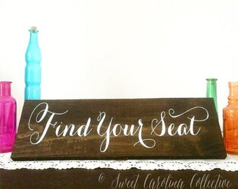 Rustic Wedding Sign, Wedding Seating Sign - Find Your Seat WS-35