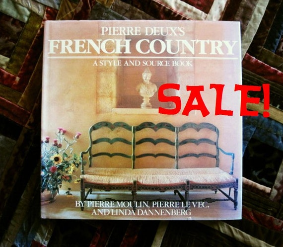 Pierre Deux's FRENCH COUNTRY Decorating Design By MinaMinette