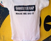 Unisex 'Gangster Rap made me do it' onesie