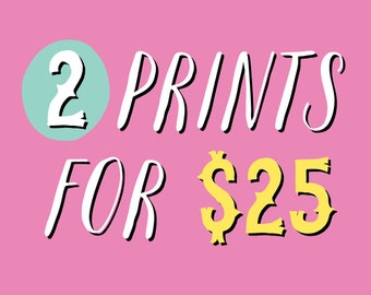 2 8 x10 Prints for 25 Dollars