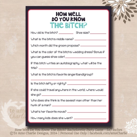 Bachelorette Party Game How Well Do You Know The Bitch