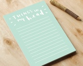 Things In My Head Notepad - A6 notepad - fun notepad - office gift - study note book - illustrated stationery