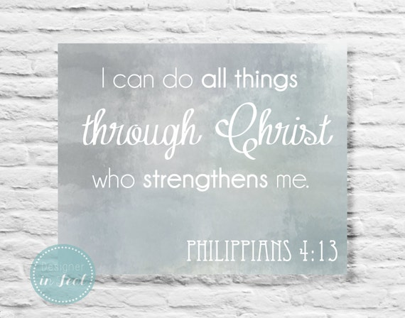 8x10 Printable Art- Christ Who Strength Me