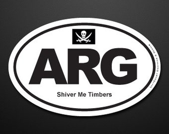 Pirate / ARG 'Shiver Me Timbers' - EURO style Oval Decal.