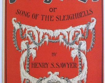 """Antique / Vintage Sheet Music """"Jolly Jingles"""" or """"Song of the Sleighbells""""  Large Format  11 x 14"""