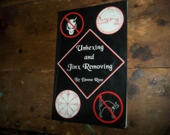 Unhexing and Jinx Removing First Edition Booklet By Donna Rose