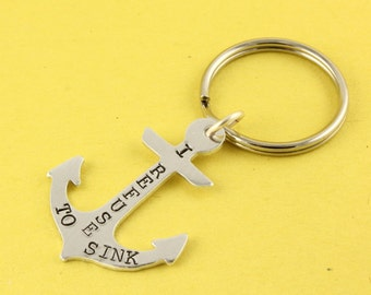 SALE - I Refuse to Sink Anchor Keychain - Inspirational Keychain - Keyring Key Chain Key Ring - Mother's Day gift