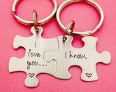 Puzzle Piece Key Chain Set I Love You I Know His and Hers Couple Set Hand Stamped