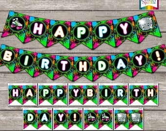 """INSTANT DOWNLOAD - Neon Skate Party - Retro Roller Disco """"Happy Birthday"""" Glow Bunting Banner - Digital Printable pdf file"""