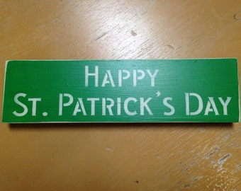 HAPPY St. Patrick's Day~ Hand Painted Home Decor~ Wood Sign~ Shelf Sitter~