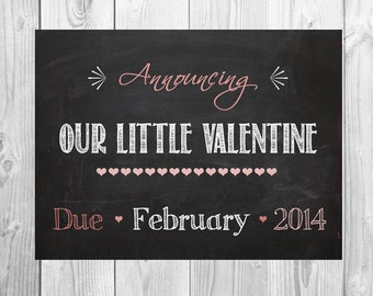 Valentine pregnancy announcement - Announcing Our Little Valentine holiday chalkboard printable 8x10 file