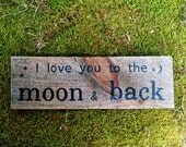 Reclaimed wood sign hand painted I love you to the moon and back
