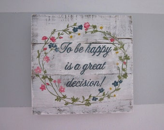 Be Happy - Floral Handpainted Wood Sign