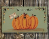Welcome Sign, Pumpkin Welcome Sign, Decorative Sign, Fall Welcome Sign,