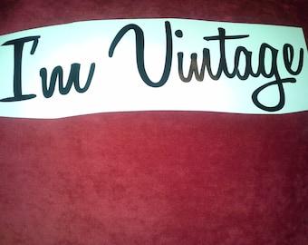 I'm Vintage Vinyl Decal