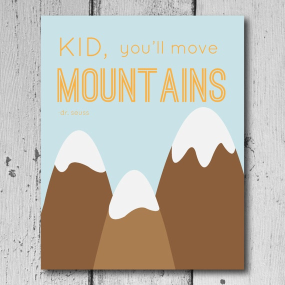 Dr Seuss Kid You Ll Move Mountains: Kid You'll Move Mountains-Dr. Seuss Printable By