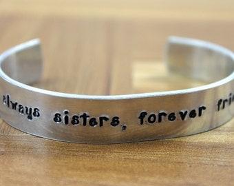 "Sister Jewelry / Sister Gift / Sister Present / Sister Birthday / Sister Gift / ""Always Sisters, Forever Friends"" Bracelet"