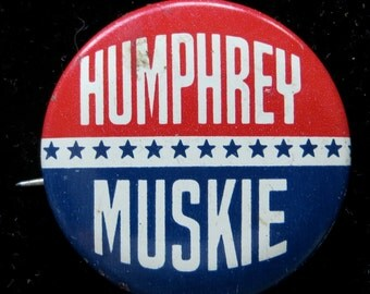 1968 Hubert Humphrey Muskie Presidential Campaign Pin Back Button - Free Shipping