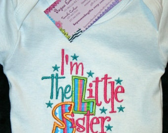 I'm the Lil Sister - onsie/shirt
